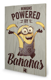 Despicable Me - Powered by Bananas Wood Sign Panneau en bois