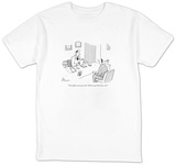 """You're fifty-seven years old. I'd like to get that down a bit."" - New Yorker Cartoon T-Shirt by Leo Cullum"