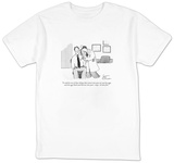 """It could be one of those things that crawl into your ear and lay eggs, an"" - New Yorker Cartoon T-Shirt by Leo Cullum"