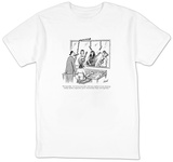 """Not bad, fellas.  Let's do one more take, with more emphasis on tone, har"" - New Yorker Cartoon T-Shirt by Tom Cheney"