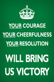 Your Courage Will Bring Us Victory (Motivational, Green) Art Poster Print Poster