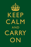 Keep Calm and Carry On Motivational Dark Green Art Print Poster Prints