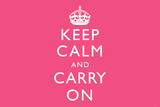 Keep Calm and Carry On (Motivational, Pink, Horizontal) Art Poster Print Posters