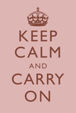 Keep Calm and Carry On Motivational Light Pink Art Print Poster Prints