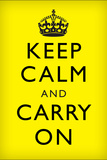 Keep Calm and Carry On (Motivational, Yellow, Black Text) Art Poster Print Print