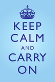 Keep Calm and Carry On Motivational Bright Blue Art Print Poster Photo