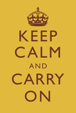 Keep Calm and Carry On Motivational Mustard Yellow Art Print Poster Poster