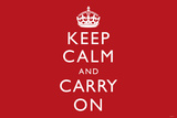 Keep Calm and Carry On (Motivational, Red, Horizontal) Art Poster Print Posters