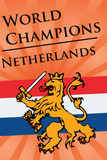 Netherlands (2010 World Cup Champions) Sports Poster Print Poster