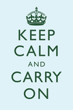Keep Calm and Carry On Motivational Sky Blue Art Print Poster Posters