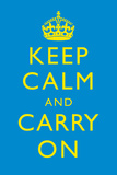 Keep Calm and Carry On Motivational Yellow and Bright Blue Art Print Poster Posters