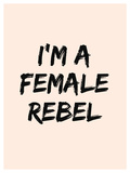 I'm A Female Rebel Stretched Canvas Print