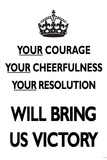 Your Courage Will Bring Us Victory (Motivational, White) Art Poster Print Posters