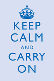Keep Calm and Carry On Motivational Light Blue Art Print Poster Photo