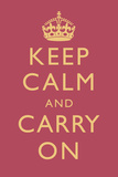 Keep Calm and Carry On Motivational Rose Pink Art Print Poster Prints