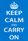 Keep Calm and Carry On (Motivational, Light Blue) Art Poster Print Prints