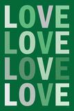 Love (Green) Art Poster Print Posters