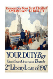 """Remember Your First Thrill of American Liberty"", 1917 Giclee Print"