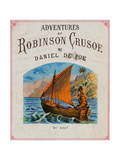 Cover for Adventures of Robinson Crusoe Giclee Print