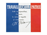 Work, Family and Patriotism', Poster with the Signature of Marshal Philippe Petain Giclee Print