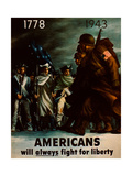 Americans Will Always Fight for Liberty, 1943 Giclee Print