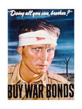 """Doing All You Can, Brother"" Buy War Bonds', 2nd World War Poster Giclee Print"