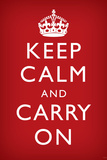 Keep Calm and Carry On, Red アートポスター