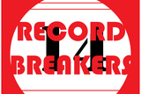 Record Breakers 7 Wall Sign