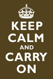 Keep Calm and Carry On Chocolate Print