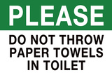 Do Not Throw Paper Towels in Toilet Prints
