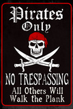 Pirates Only Sign Posters