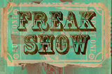 Freak Show Ticket Plastic Sign