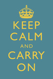 Keep Calm and Carry On Motivational Medium Blue Art Print Poster Prints