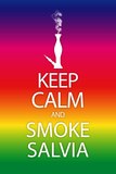 Keep Calm and Smoke Salvia Rainbow Poster Print Prints