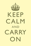 Keep Calm and Carry On Motivational Pale Yellow Art Print Poster Prints