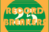 Record Breakers 6 Wall Sign