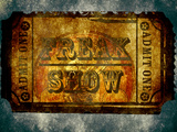 Freak Show Ticket 5 Prints