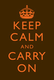 Keep Calm and Carry On Motivational Very Dark Brown Art Print Poster Posters