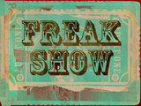 Freak Show Ticket Art
