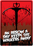 Arrow A Day Keeps The Walkers Away Tin Sign