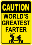 Caution World'S Greatest Farter Tin Sign
