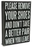 Remove Your Shoes Box Sign Treskilt