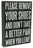 Remove Your Shoes Box Sign Znak drewniany