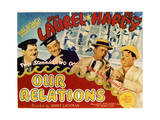Our Relations - Lobby Card Reproduction Prints