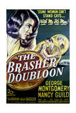 The Brasher Doubloon - Movie Poster Reproduction Art