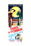 Ladies of the Chorus - Movie Poster Reproduction Prints