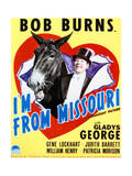 I'm from Missouri - Movie Poster Reproduction Posters