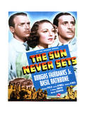 The Sun Never Sets - Movie Poster Reproduction Posters