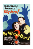 By Whose Hand - Movie Poster Reproduction Posters
