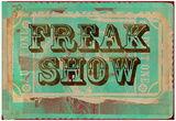 Freak Show Ticket Posters